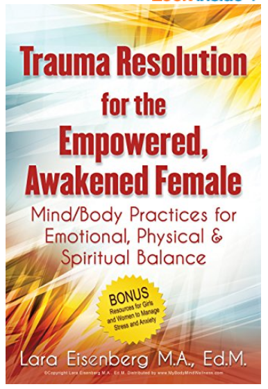 Trama Resolution for the Empowered, Awakened Female