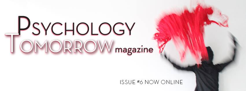 Psychology Tomorrow Magazine: Issue Six